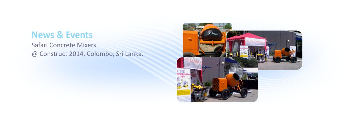 Safari Concrete Mixers at Construct 2014, Sri Lanka